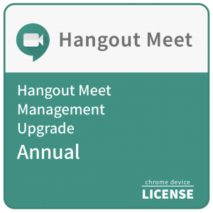 Hangouts Meet Management Upgrade - Annual